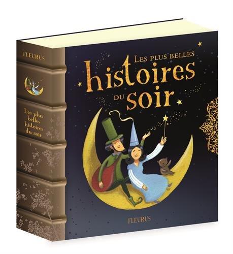 Les plus belles histoires du soir par Séverine Onfroy