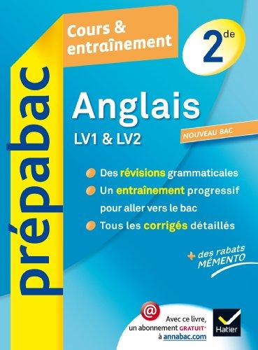 Anglais 2de LV1 et LV2 - Prépabac Cours & entraînement: Cours, méthodes et exercices - Seconde