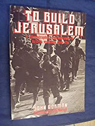 To Build Jerusalem: Photographic Remembrance of British Working Class Life, 1875-1950