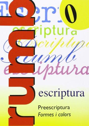 Rumb Escriptura 0 - Preescriptura, Formes I Colors