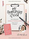 My Handlettering World: Dein individueller Handlettering-Kurs: Lettern lernen mit System