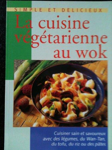 La cuisine végétarienne au wok