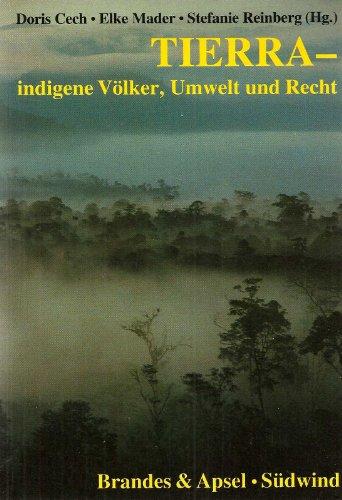 Tierra - Indigene Völker, Umwelt und Recht