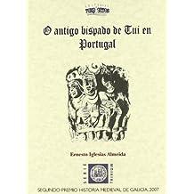 Antigo bispado de tui en Portugal,o
