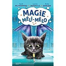 Magie Méli-Mélo - Tome 2 (Aventure)
