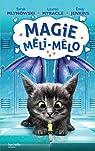 Magie Méli-Mélo, tome 2 par Myracle