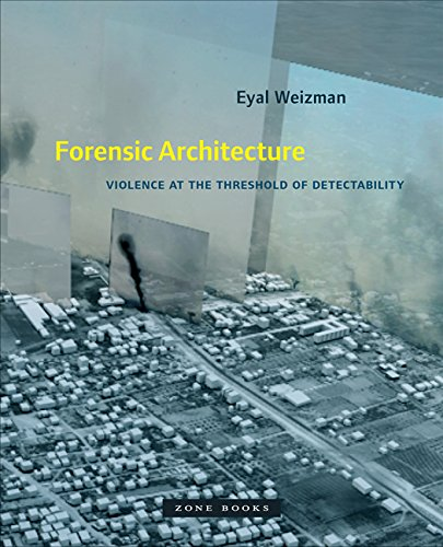 forensic-architecture-violence-at-the-threshold-of-detectability