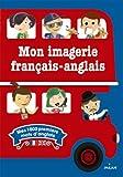 Telecharger Livres Mon imagerie francais anglais (PDF,EPUB,MOBI) gratuits en Francaise