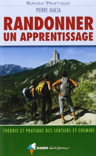 Randonner : Un apprentissage par Pierre Macia