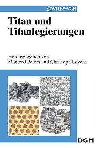 [(Titan Und Titanlegierungen)] [Edited by Manfred Peters ] published on (August, 2003)