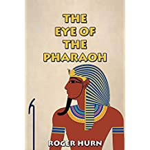 The Eye of the Pharaoh