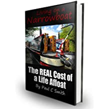 Living On A Narrowboat: The REAL Cost Of A Life Afloat