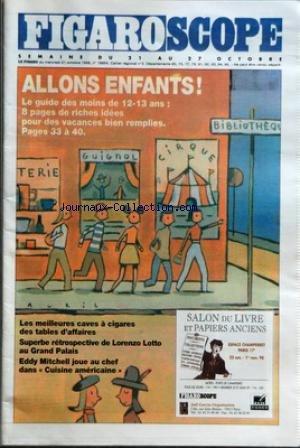 FIGARO SCOPE [No 16854] du 21/10/1998 - LE GUIDE DES MOINS DE 12-13 ANS - LES MEILLEURES CAVES A CIGARES DES TABLES D'AFFAIRES - LORENZO LOTTO AU GRAND PALAIS - EDDY MITCHELL DANS CUISINE AMERICAINE - RAP - MUSIQUE DU MONDE - TABOU COMBO - SPECTACLE AQUATIQUE - CRESCEND'O - CINEMA - LA VIE EST BELLE - ROBERTO BENIGNI
