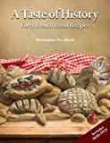 A Taste of History: Forty French Bread Recipes