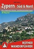 Zypern · Süd & Nord: Die schönsten Küsten- und Bergwanderungen. 50 Touren. Mit GPS-Daten (Rother Wanderführer) - Rolf Goetz