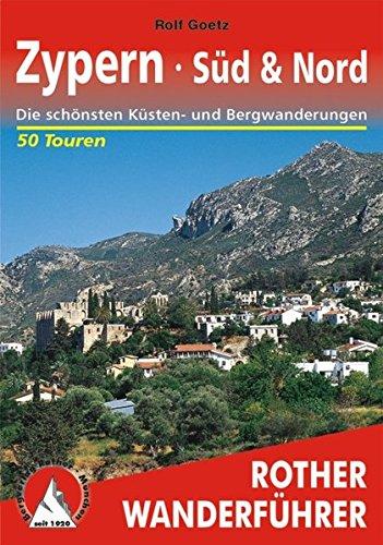 Zypern · Süd & Nord: Die schönsten Küsten- und Bergwanderungen. 50 Touren. Mit GPS-Daten (Rother Wanderführer)