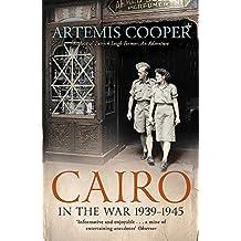 Cairo in the War: 1939-45