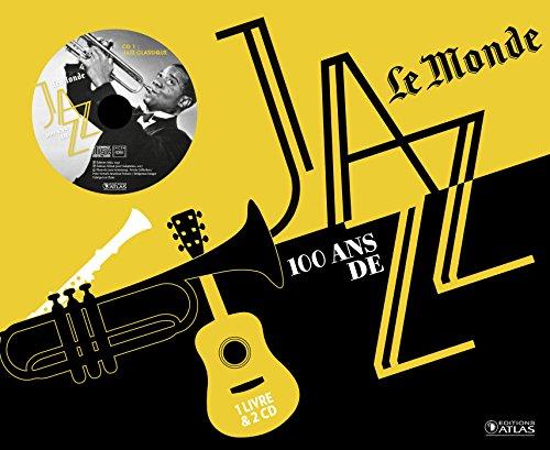 Coffret 100 ans de jazz Le Monde