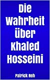 Die Wahrheit über Khaled Hosseini