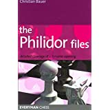 The Philidor Files: Detailed Coverage of a Dynamic Opening (Everyman Chess)