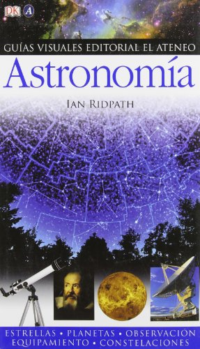 Astronomia/Astronomy (Guias Visuales/Eyewitness Companions)