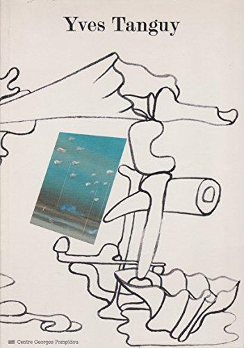 Yves Tanguy rétrospective 1925 1955 Centre Georges Pompidou Musée national d'art moderne 17 juin 27 septembre 1982 par Yves Tanguy rétrospective 1925 1955 Centre Georges Pompidou Musée national d'art moderne 17 juin 27 septembre 1982