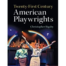 Twenty-First Century American Playwrights
