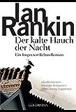 Der kalte Hauch der Nacht - Inspector Rebus 11: Kriminalroman (DIE INSPEKTOR REBUS-ROMANE)