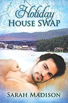 Holiday House Swap by [Madison, Sarah]