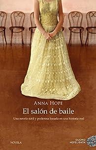 El salón de baile par Anna Hope
