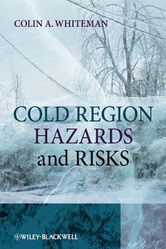 Cold Region Hazards and Risks (English Edition)