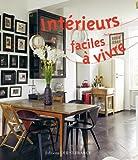 Telecharger Livres Interieurs faciles a vivre (PDF,EPUB,MOBI) gratuits en Francaise