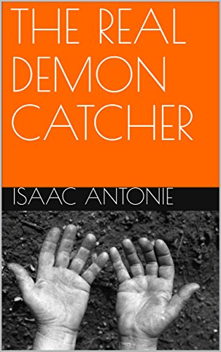 THE REAL DEMON CATCHER (TRDC Book 1) (English Edition)