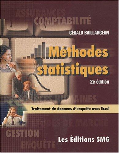 Méthodes statistiques pour les programmes de comptabilité et de gestion : Traitement de données d'enquêtes avec Excel (1Cédérom) par Gérald Baillargeon