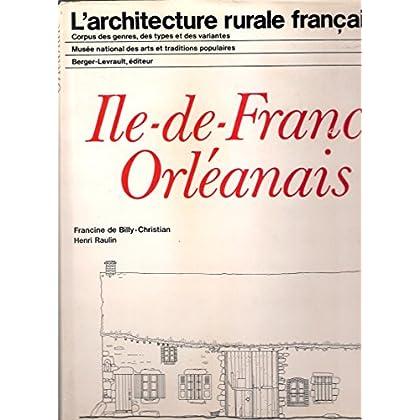 L'architecture rurale française / ile-de-France, orleanais