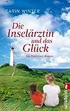 'Die Inselärztin und das Glück: Roman' von Carin Winter