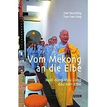 Vom Mekong an die Elbe: Buddhistisches Klosterleben in der vietnamesischen Diaspora