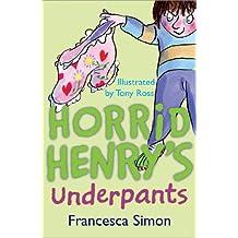 Horrid Henry's Underpants: Early Reader