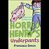 Horrid Henry's Underpants: Book 11