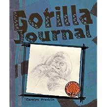 Gorilla Journal (Animal Journals) by Carolyn Franklin (2009-01-21)