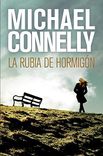 La rubia de hormigón (Harry Bosch nº 3) (Spanish Edition)