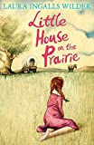 Little House on the Prairie (The Little House on the Prairie)