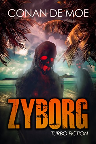 Zyborg: Turbo Fiction (Turbo Fiction Compilation Book 3) (English Edition) de