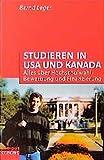Studieren in USA und Kanada: Alles über Hochschulwahl, Bewerbung und Finanzierung (campus concret)
