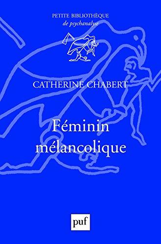 Féminin mélancolique par Catherine Chabert