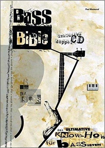 Bass Bible: Das ultimative Know-How für Bassisten