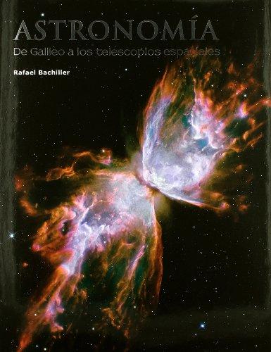 Astronomía: De Galileo a los telescopios espaciales