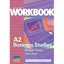 A2 Business Studies: Student Workbook: Multiple Choice Questions