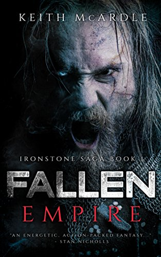 Fallen Empire (Ironstone Saga Book 1) by [McArdle, Keith]