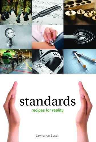 standards-recipes-for-reality-infrastructures-by-lawrence-busch-2013-08-16